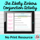 The Likely Linkers Lesson Conjunctions Speech NO PRINT Dig