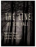 The Line by Teri Hall (Dystopian Fiction Novel Study, Vocabulary, Project)