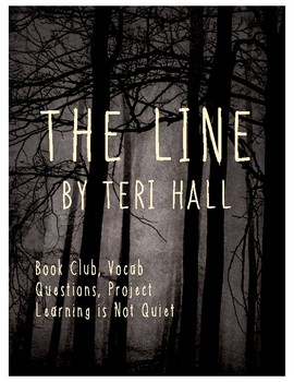 The Line by Teri Hall (Dystopian Fiction Novel Study, Vocabulary, Project)