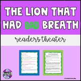 The Lion That Had Bad Breath Reader's Theatre Script 1st 2nd 3rd Comprehension
