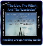 The Lion The Witch, And The Wardrobe Reading Group Activity Guide