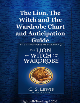 The Lion, The Witch, and The Wardrobe Anticipation Guide and KWHL Chart