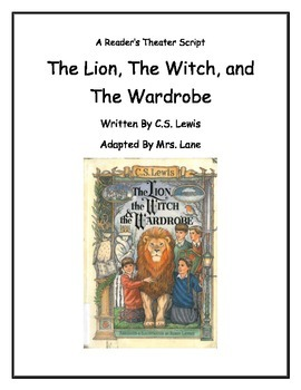 The Lion, The Witch, and The Wardrobe Reader's Theater Chapter 8