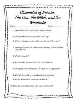 The Lion, The Witch, and the Wardrobe Questions