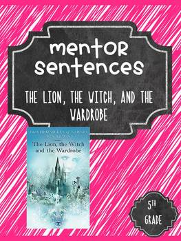 The Lion, Witch and Wardrobe Guidebook Mentor Sentences