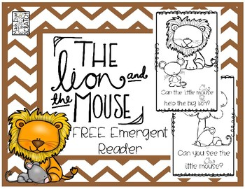The Lion and The Mouse FREE Emergent Reader