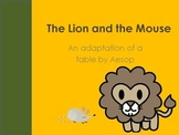 The Lion and The Mouse  - Teaching Fables and Fairy Tales