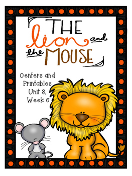 The Lion and the Mouse, Centers and Printables, Kindergart