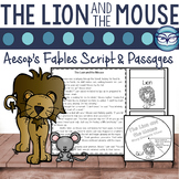 The Lion and the Mouse: Reading Passage and Readers' Theater Script