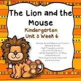 The Lion and the Mouse Kindergarten Unit 3 Week 6