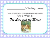 The Lion and the Mouse Writing Journal (Kindergarten Reading Street 3.6)