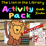 The Lion in the Library Activity Pack - 8 Resources