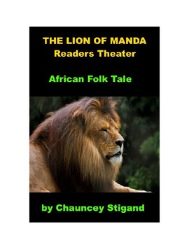 The Lion of Manda - Readers Theater of an African Folk Tale