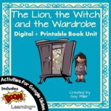 The Lion, the Witch and the Wardrobe Novel Study: Digital + Printable Book Unit