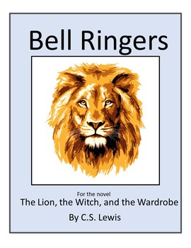 The Lion, the Witch and the Wardrobe Bell Ringers