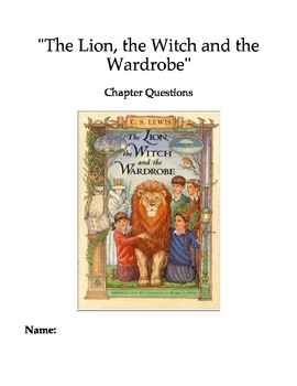 """The Lion, the Witch and the Wardrobe"" Chapter and Compreh"