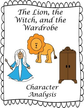 C.S Lewis Narnia The Lion, the Witch, and the Wardrobe Character Analysis