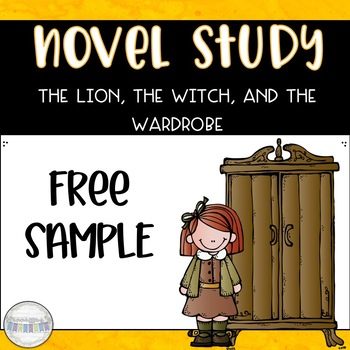 The Lion, the Witch, and the Wardrobe - Common Core Novel Study Free Sample