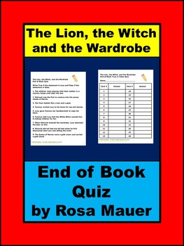 The Lion, the Witch, and the Wardrobe End of Book Quiz