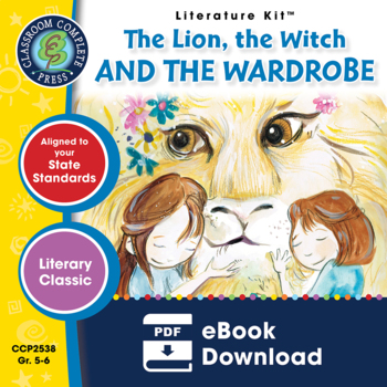 The Lion, the Witch and the Wardrobe - Literature Kit Gr. 5-6