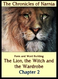 The Lion, the Witch and the Wardrobe (Narnia). Ch. 2. Form
