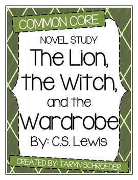 The Lion, the Witch, and the Wardrobe - Novel Study