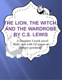 The Lion the Witch and the Wardrobe Novel Study Unit