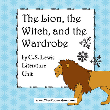 The Lion, the Witch, and the Wardrobe Novel Unit
