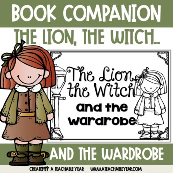 The Lion, the Witch and the Wardrobe- Book Companion
