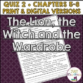The Lion, the Witch and the Wardrobe Quiz 2 (Ch. 5-8)