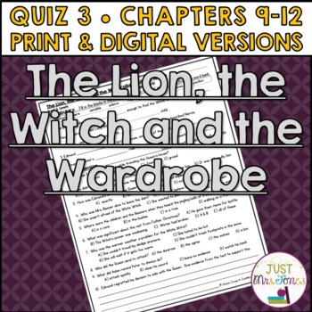 The Lion, the Witch and the Wardrobe Quiz 3 (Ch. 9-12)