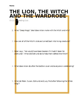 The Lion, the Witch and the Wardrobe Reading Quiz - Chapters 11-17