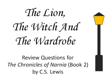 The Lion, the Witch and the Wardrobe Review Questions (The