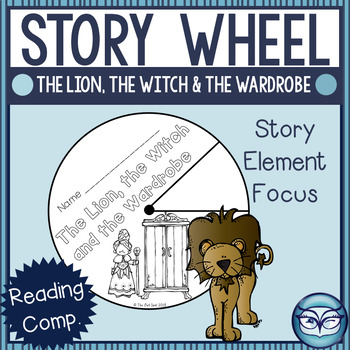 The Lion, the Witch, and the Wardrobe Story Elements Wheel