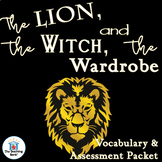 The Lion, the Witch, and the Wardrobe Vocabulary and Assessment Bundle