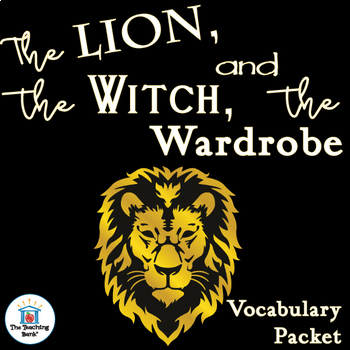 The Lion, the Witch, and the Wardrobe Vocabulary Packet