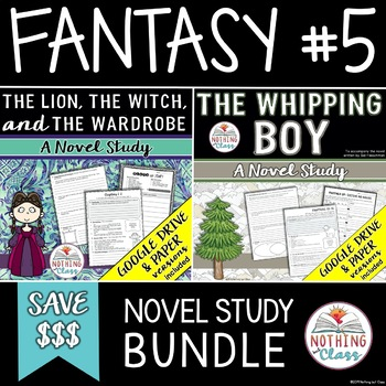The Lion, the Witch, and the Wardrobe and The Whipping Boy Novel Study Bundle
