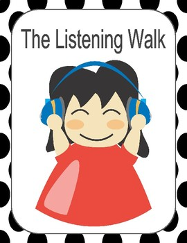 The Listening Walk- Worksheet and Ideas