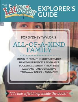 The LitWits Kit for ALL-OF-A-KIND FAMILY by Sydney Taylor