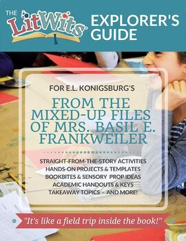 The LitWits Kit for FROM THE MIXED-UP FILES OF MRS.. . . by E.L. Konigsburg