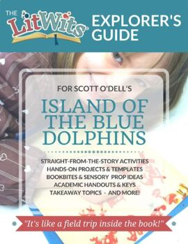 The LitWits Kit for ISLAND OF THE BLUE DOLPHINS by Scott O'Dell