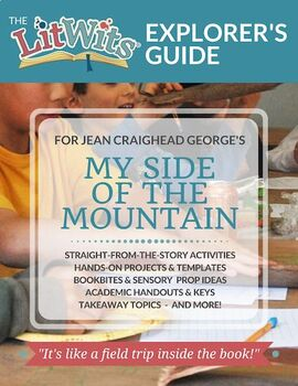 The LitWits Kit for MY SIDE OF THE MOUNTAIN by Jean Craighead George