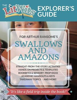 The LitWits Kit for SWALLOWS AND AMAZONS by Arthur Ransome