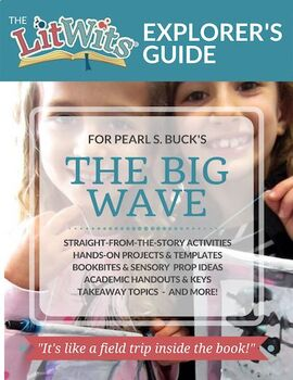 The LitWits Kit for THE BIG WAVE by Pearl S. Buck