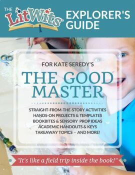 The LitWits Kit for THE GOOD MASTER by Kate Seredy