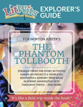 The LitWits Kit for THE PHANTOM TOLLBOOTH by Norton Juster