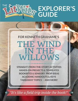 The LitWits Kit for THE WIND IN THE WILLOWS by Kenneth Grahame