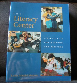 The Literacy Center Contexts for Reading and Writing 3-8