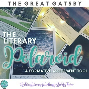 The Literary Polaroid {Great Gatsby Edition}:  A Formative ELA Assessment