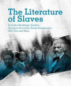 The Literature of Slaves Unit